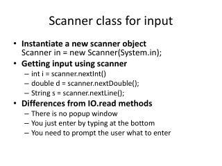 Scanner class for input