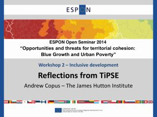 Workshop 2 � Inclusive development Reflections from  TiPSE