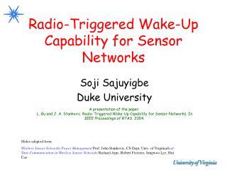 Radio-Triggered Wake-Up Capability for Sensor Networks