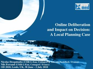 Online Deliberation  and  Impact on Decision : A Local Planning  Case