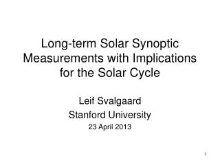 Long-term Solar Synoptic Measurements with Implications for the Solar Cycle