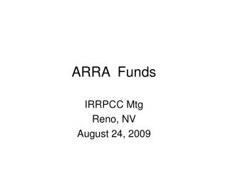 ARRA  Funds