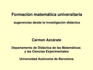 Formación matemática universitaria sugerencias desde la investigación didáctica