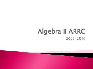 Algebra II ARRC
