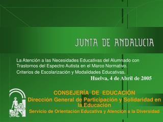 CONSEJERÍA  DE  EDUCACIÓN  Dirección General de Participación y Solidaridad en la Educación