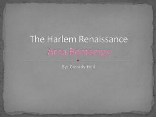 The Harlem Renaissance Arna Bontemps