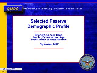 Selected Reserve Demographic Profile