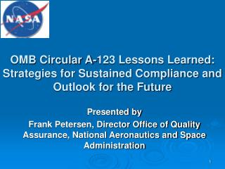 OMB Circular A-123 Lessons Learned: Strategies for Sustained Compliance and Outlook for the Future