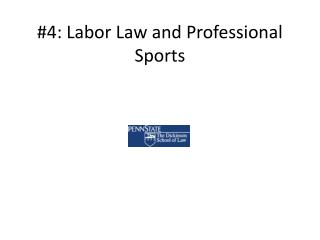 #4: Labor Law and Professional Sports