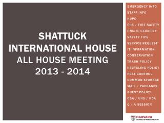 ShattucK  International House ALL HOUSE MEETING  2013 - 2014