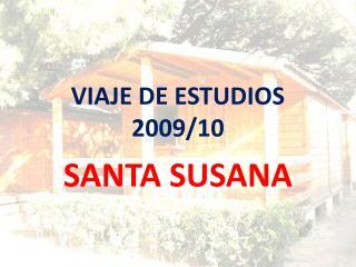 VIAJE DE ESTUDIOS  2009/10