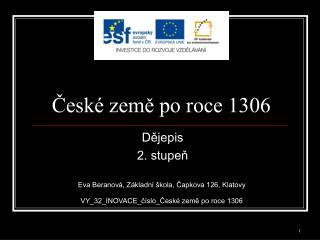 České země po roce 1306
