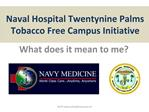 Naval Hospital Twentynine Palms   Tobacco Free Campus Initiative