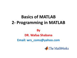 Basics of MATLAB  2- Programming in MATLAB