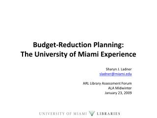 Budget-Reduction Planning: The University of Miami Experience