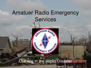 Amatuer Radio Emergency Services