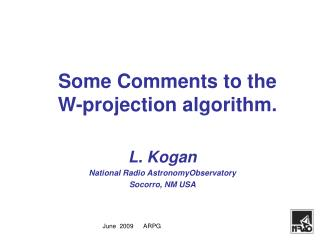 Some Comments to the  W-projection algorithm.