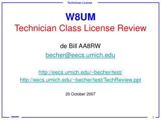 W8UM Technician Class License Review