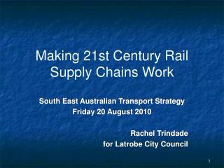 Making 21st Century Rail Supply Chains Work