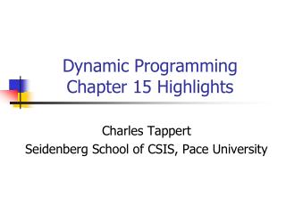 Dynamic Programming Chapter 15 Highlights