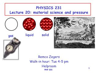 PHYSICS 231 Lecture 20: material science and pressure