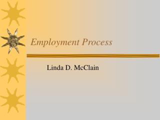 Employment Process