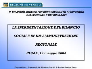 IL BILANCIO SOCIALE PER RENDERE CONTO AI CITTADINI DELLE SCELTE E DEI RISULTATI