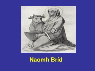 Naomh Bríd
