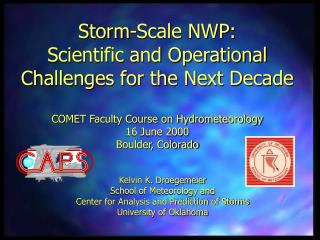 Storm-Scale NWP: Scientific and Operational Challenges for the Next Decade