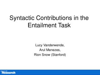 Syntactic Contributions in the Entailment Task