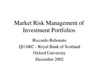 Market Risk Management of Investment Portfolios