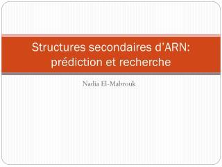 Structures secondaires d�ARN: pr�diction et recherche