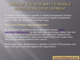 Look at the new way to mobile application development