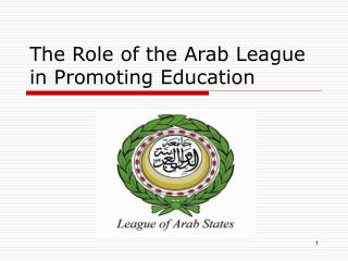 The Role of the Arab League in Promoting Education