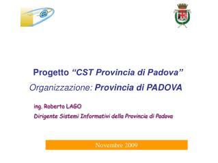 """Progetto  """"CST Provincia di Padova"""""""