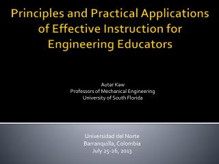 Principles and Practical Applications of  Effective Instruction  for Engineering Educators