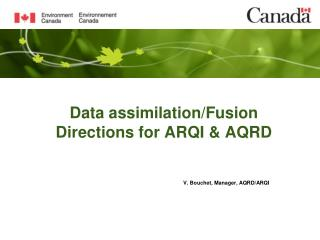 Data assimilation/Fusion Directions for ARQI & AQRD