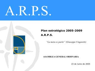 Plan estratégico 2005-2009 A.R.P.S.