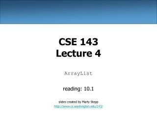 CSE 143 Lecture 4