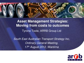 Asset Management Strategies: Moving from costs to outcomes