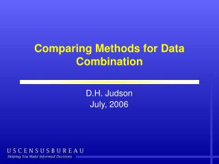 Comparing Methods for Data Combination