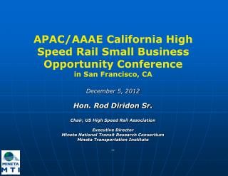 APAC/AAAE California High Speed Rail Small Business Opportunity Conference in San Francisco, CA