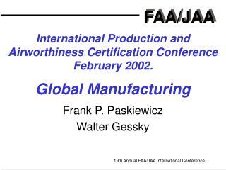 Frank P. Paskiewicz Walter Gessky