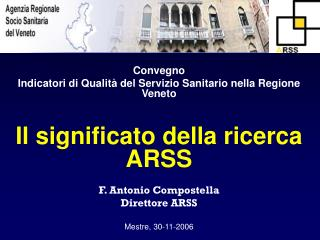 Convegno Indicatori di Qualità del Servizio Sanitario nella Regione Veneto