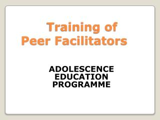 Training of  Peer Facilitators