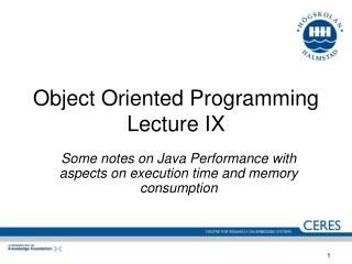 Object Oriented Programming Lecture IX