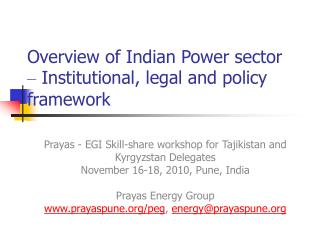 Overview of Indian Power sector   Institutional, legal and policy framework