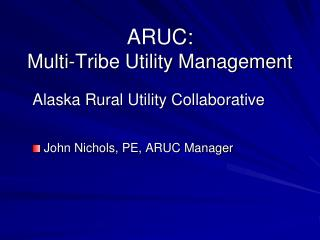ARUC: Multi-Tribe Utility Management