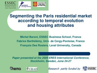 Segmenting the Paris residential market according to temporal evolution  and housing attributes