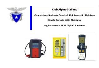 Club Alpino Italiano Commissione Nazionale Scuole di Alpinismo e Sci Alpinismo